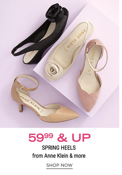An assortment of women's heels in a variety of colors & styles. $59.99 & up spring heels from Anne Klein & more. Shop now.
