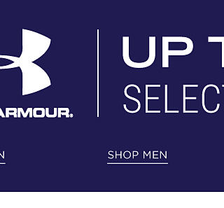 Up to 25% off select Under Armour. Shop men.