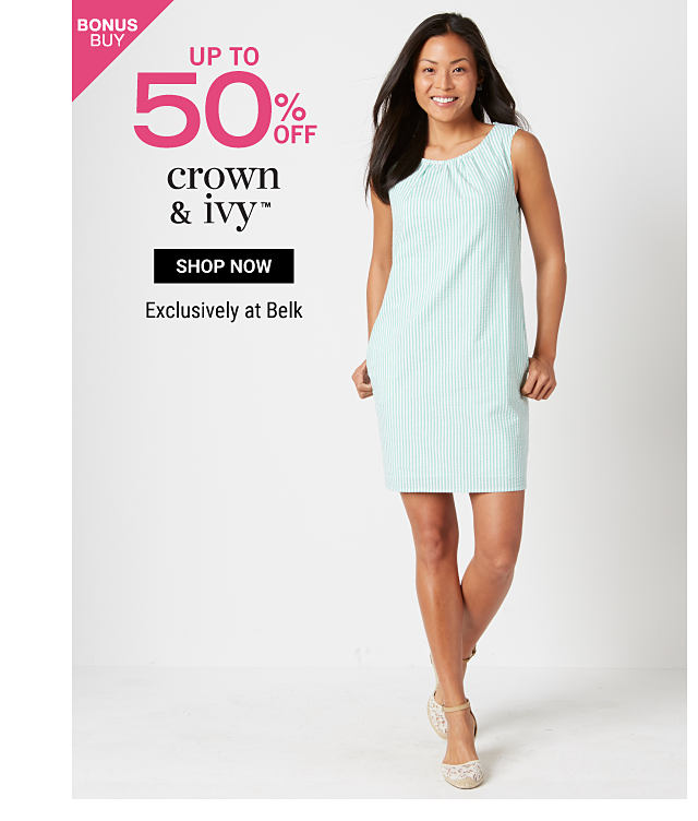 A woman wearing a light blue sheath dress & beige flats. Bonus Buy. Up to 50% off Crown & Ivy. Exclusively at Belk. Shop now.
