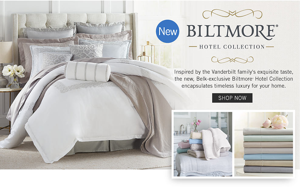 A bed with white and cream bedding and pillows to match. A stack of towels in a variety of colors. A stack of sheets in a variety of colors. New. Biltmore Hotel Collection. Inspired by the Vanderbilt family's exquisite taste, the new, Belk-exclusive Biltmore Hotel Collection encapsulates timeless luxury for your home. Shop now.