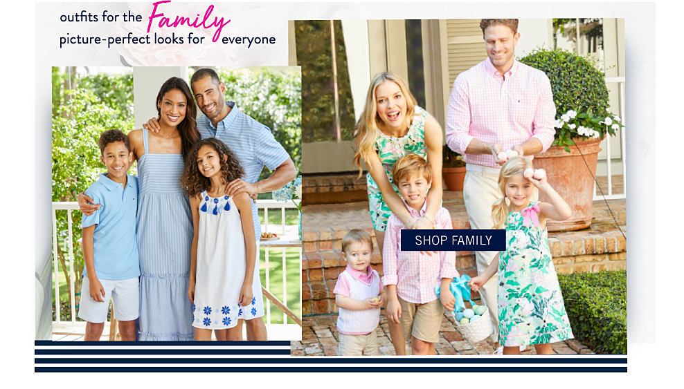 Outfits for the Family. Picture perfect looks for everyone. A woman wearing a sleeveless light blue dress standing next to a girl wearing a white sleeveless dress with blue flower detail at the bottom hem & white flat sandals, a boy wearing a light blue polo, white shorts & white sneakers, a babay girl wearing a white onesie & a man wearing a light blue & white horizontal striped polo, white shorts & white sneakers. A boy wearing a white vest & a pink polo standing next to a woman wearing a multi pastel colored floral print sleeveless dress, a boy wearing a pink & white gingham long sleeved button front shirt & beige shorts, a girl wearing a multi pastel colored floral print sleeveless dress & a man wearing a pink & white gingham long sleeved button front shirt & light yellow pants. Shop family.