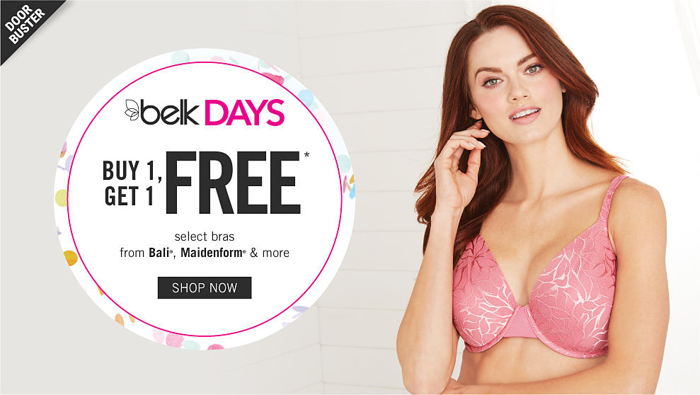 f11ca4e702 A woman wearing a pink bra. Belk Days. Doorbuster. Buy 1