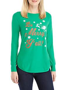 Long Raglan Sleeve Be Merry Ya'll Sweater