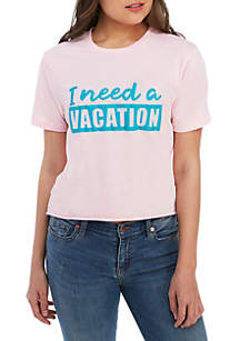 Short Sleeve Crop I Need a Vacay Screenprint Tee