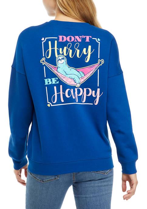 Juniors Drop Shoulder Fleece Dont Hurry Be Happy Graphic Pullover