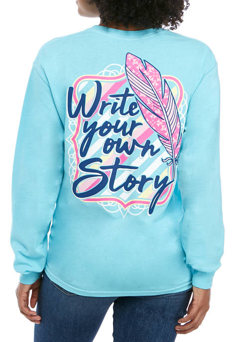 Juniors Long Sleeve Write Your Own Story Graphic T-Shirt