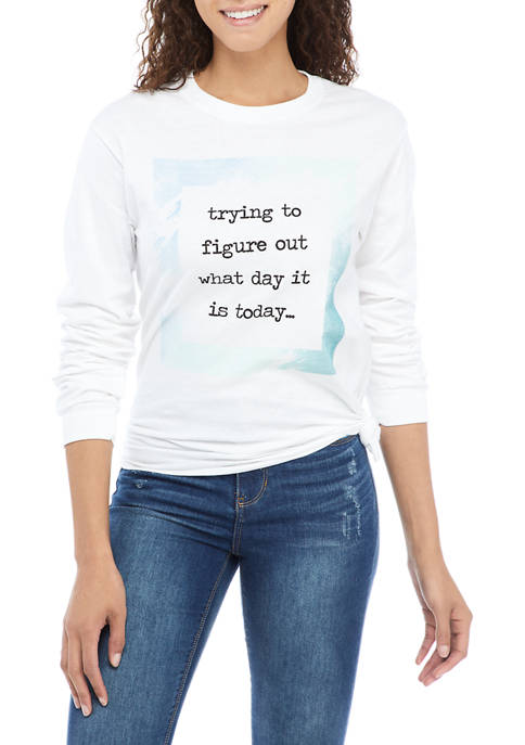 Juniors Long Sleeve What Day It Is Graphic T-Shirt