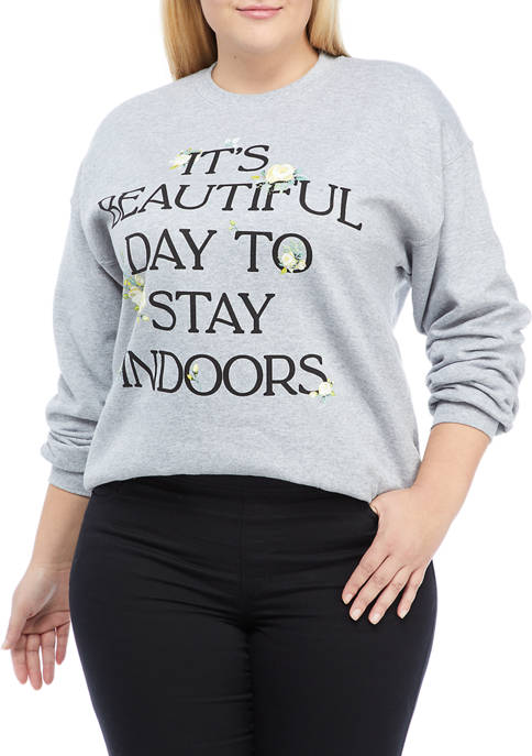 Cold Crush Plus Size Fleece Stay Indoors Graphic