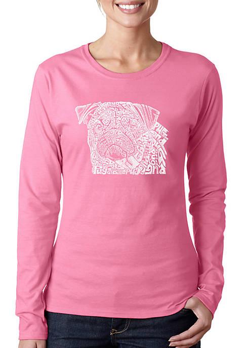 Word Art Long Sleeve T-Shirt - Pug Face