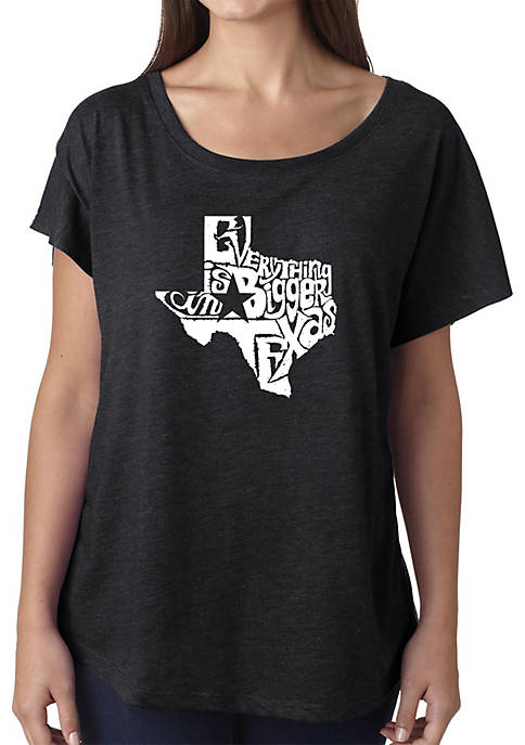 Loose Fit Dolman Cut Word Art Shirt - Everything is Bigger in Texas