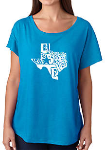 LA Pop Art Loose Fit Dolman Cut Word Art Shirt - Everything is Bigger in Texas