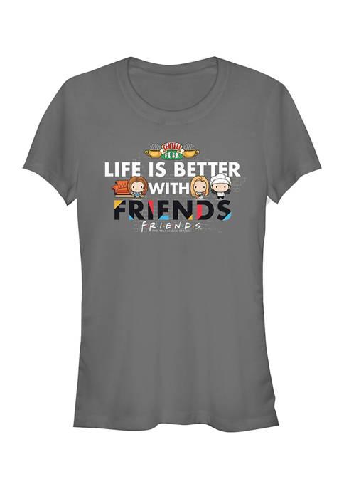 Friends Juniors Life is Better Graphic T-Shirt