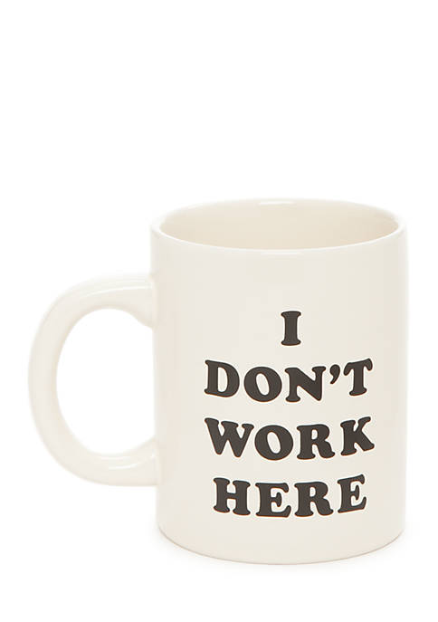 ban.do I Dont Work Here Ceramic Mug