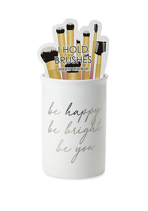 Be Happy Be Bright Be You Brush Holder