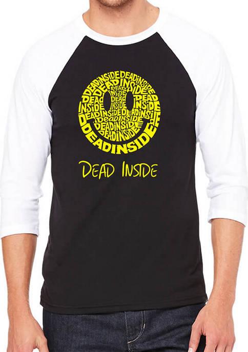 Raglan Baseball Word Art T-Shirt - Dead Inside Smile