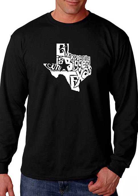 Word Art Long Sleeve Graphic T-Shirt - Everything is Bigger in Texas