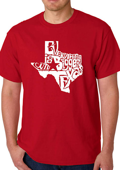 Word Art T Shirt - Everything is Bigger in Texas