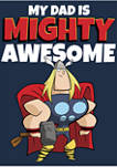 My Dad is Mighty Awesome Long Sleeve Graphic T-Shirt