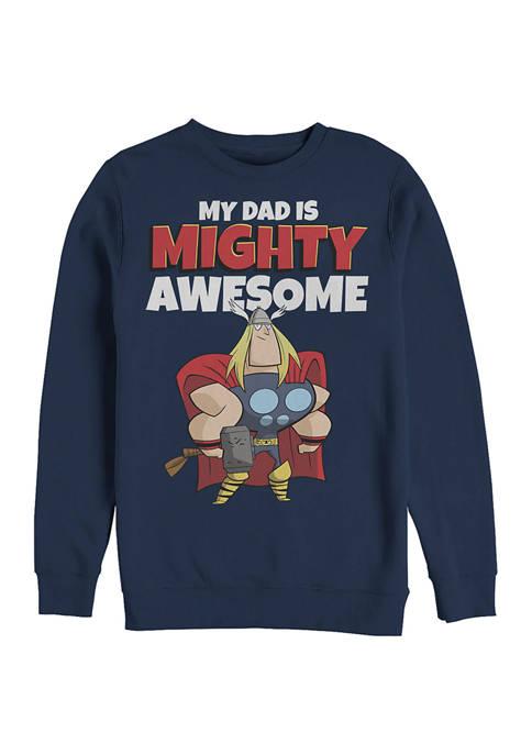 MY DAD IS MIGHTY AWESOME Crew Fleece Graphic Sweatshirt