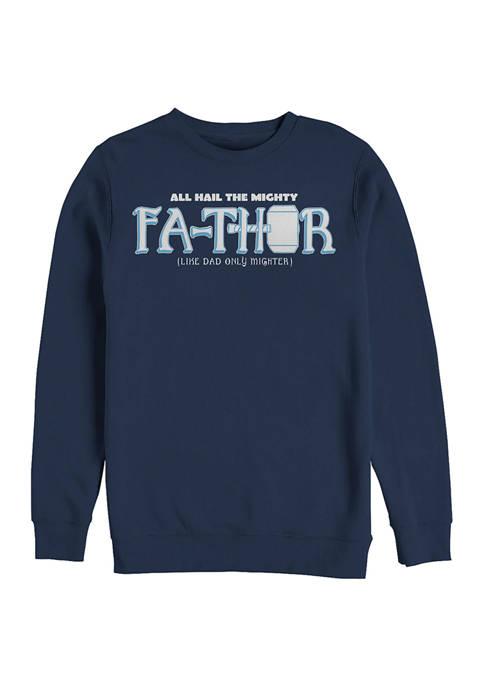Mighty FaThor Crew Fleece Graphic Sweatshirt