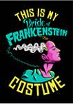 My Frankenstein Bride Costume Graphic T-Shirt