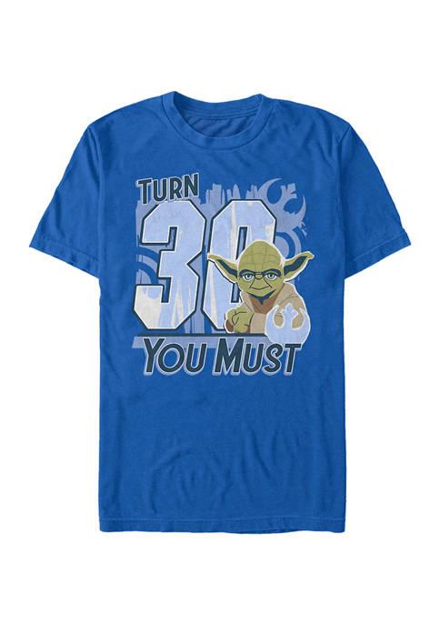 Turn 30 U Must Graphic Short Sleeve T-Shirt