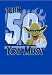 Turn 50 U Must Graphic T-Shirt