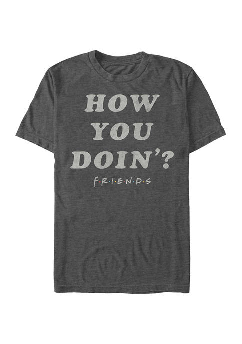Friends How You Doin Graphic Short Sleeve T-Shirt