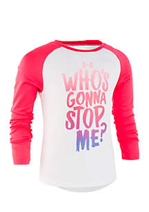 Infant Girls Who's Gonna Stop Me Long Sleeve Tee
