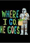 Boys 4-7 Star Wars The Mandalorian Where I Go He Goes Graphic T-Shirt