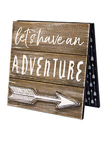 Let's Have An Adventure Sign