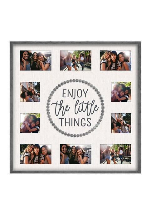 Enjoy The Little Things Frame