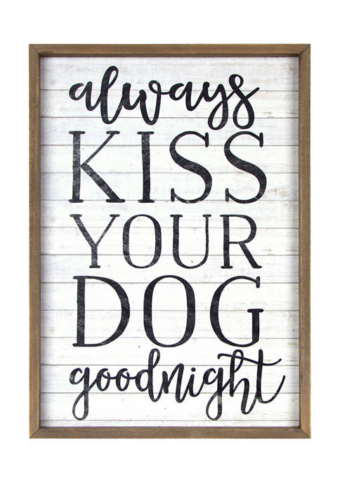 New View Pet Sign- Reverse Box, Always Kiss
