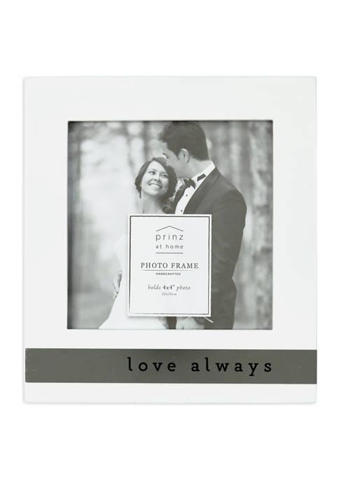 Wedding Frame- High Gloss Metal Wrap, Love Always
