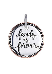 Southern Charm Family Is Forever Two Tone Round Charm