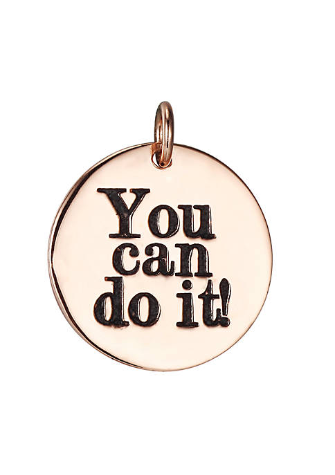 Southern Charm You Can Do It Rose Gold Round Charm