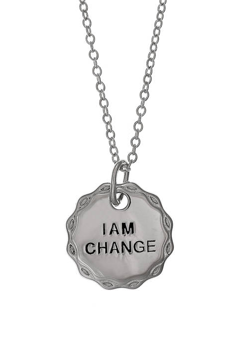 """Sterling Silver Pendant Necklace with """"I Am Change"""" Inscription"""