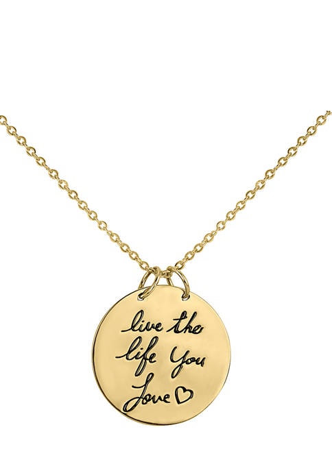 """18k Gold Plated Sterling Silver """"Live the Life You Love"""" Disc Pendant Necklace"""