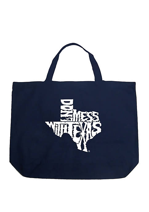 Large Word Art Tote Bag - DONT MESS WITH TEXAS