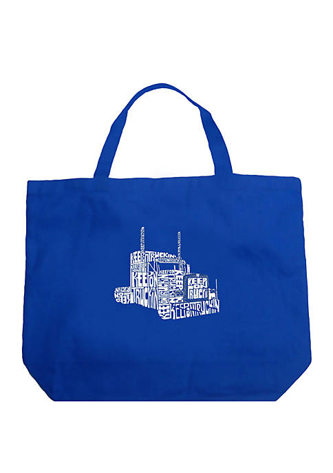 Large Word Art Tote Bag - KEEP ON TRUCKIN