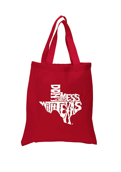 Small Word Art Tote Bag - Dont Mess With Texas