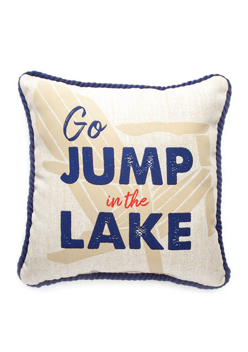 Brentwood Originals Go Jump in the Lake Pillow