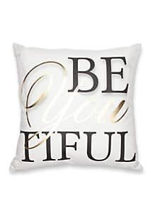 BeYoutiful Decorative Pillow