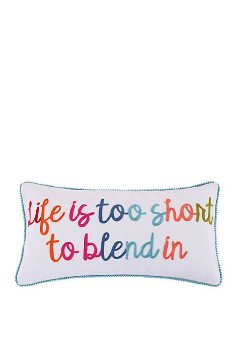 Levtex Home Jules Life Too Short Pillow