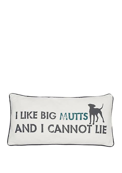 I Like Big Mutts Pillow