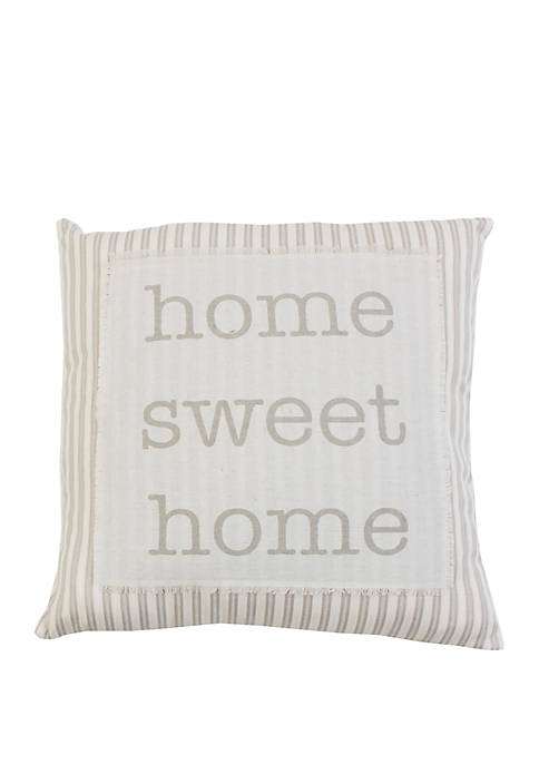 Home Sweet Home Ticking Stripe Pillow
