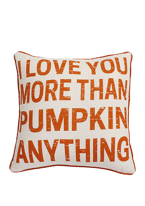 I Love You More Than Pumpkin Anything Pillow