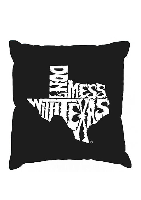 Word Art Throw Pillow Cover - Don't Mess With Texas
