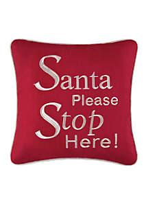 Santa Please Stop! Throw Pillow