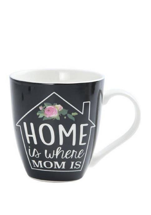 Home is Where Mom Is 18 Ounce Mug